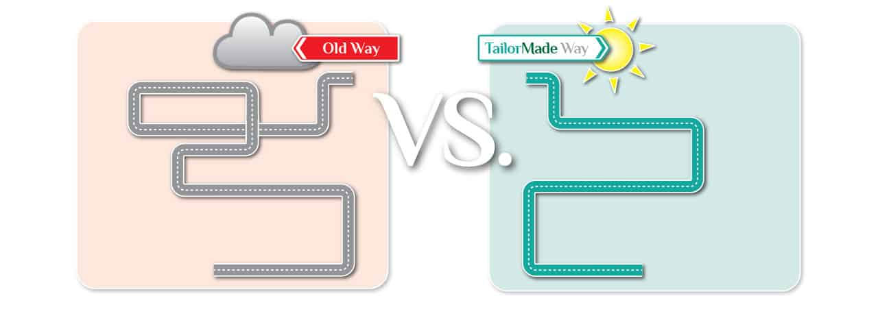 old-way-vs-tailormade-way-1
